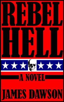Rebel Hell  by  James   Dawson