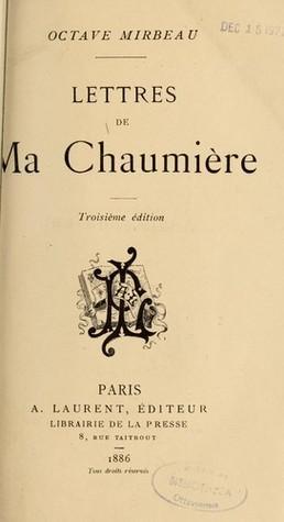 Lettres de Ma Chaumière Octave Mirbeau