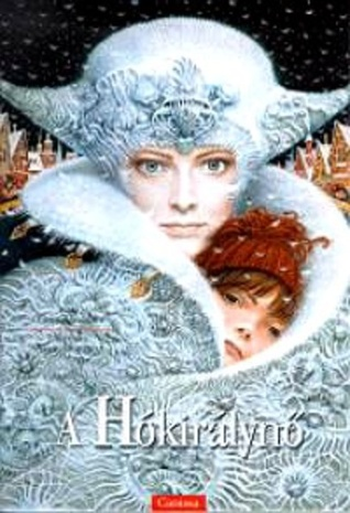 A Hókirálynő  by  Hans Christian Andersen
