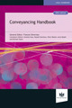 Conveyancing Handbook  by  Editors: General Editor: Frances Silverman, Consultant Editors: Annette Goss, Russell Hewitson, Pete