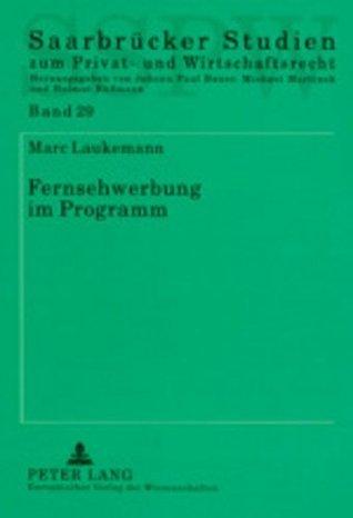 Fernsehwerbung im Programm Marc Laukemann