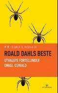 Roald Dahls beste: Utvalgte fortellinger + Onkel Oswald  by  Roald Dahl