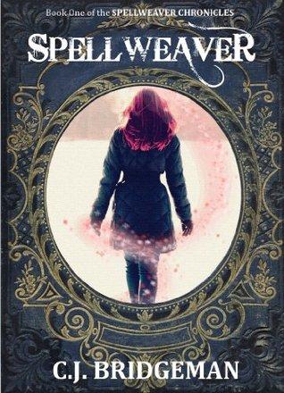 Spellweaver  by  C.J. Bridgeman