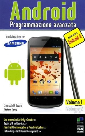 Android: Programmazione avanzata vol. 1 Emanuele Di Saverio
