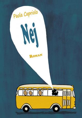 Nej. roman  by  Paola Capriolo