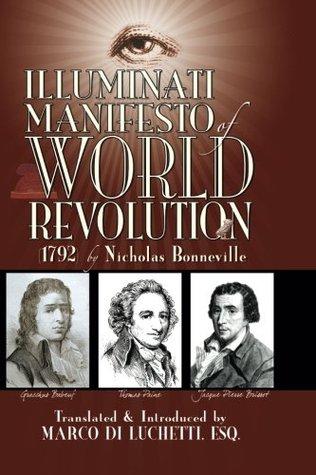 Illuminati Manifesto of World Revolution (1792): LEsprit Des Religions Nicholas Bonneville