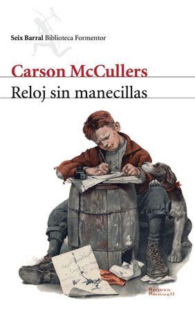 Reloj sin manecillas  by  Carson McCullers