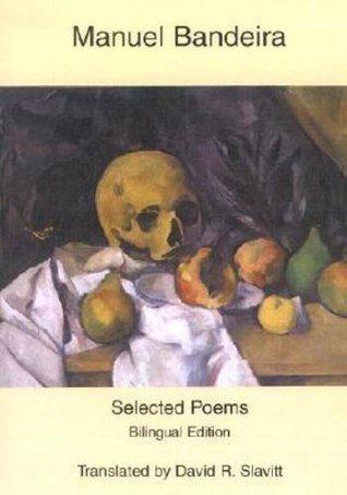Selected Poems Manuel Bandeira