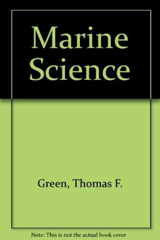 Marine Science  by  Thomas F. Green