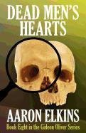 Dead Mens Hearts (Book Eight in the Gideon Oliver Series)  by  Aaron Elkins