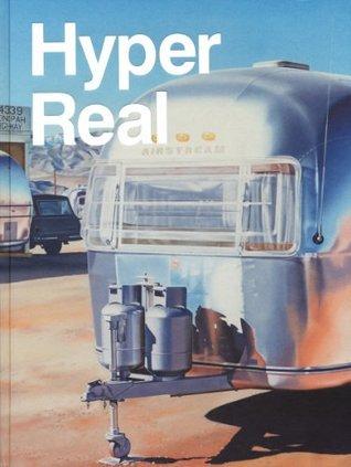 Hyper Real  by  Brigitte Franzen