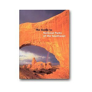 Guide to National Parks of the Southwest  by  Rose Houk
