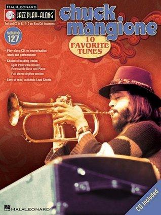 CHUCK MANGIONE - JAZZ PLAY- ALONG VOLUME 127  by  Chuck Mangione