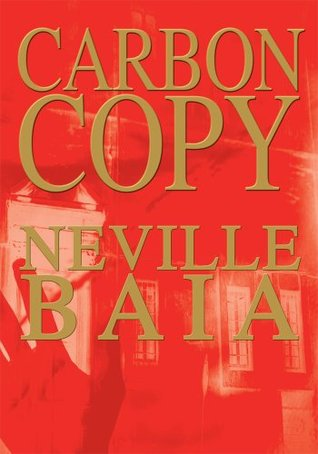 Carbon Copy Neville Baia