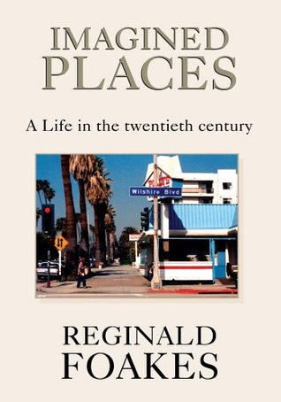 Imagined Places  by  Reginald Foakes