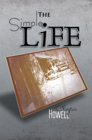 The Simple Life Clayton Howell