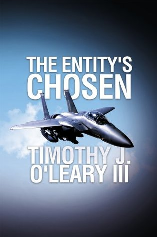 The Entitys Chosen Timothy J. OLeary III