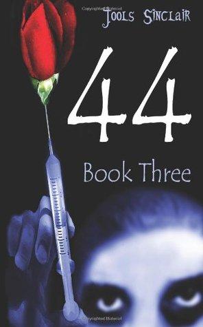 44 Book Three  by  Jools Sinclair