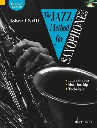 Jazz Method for Saxophone (with Audio CD) for Alto Saxes John ONeill