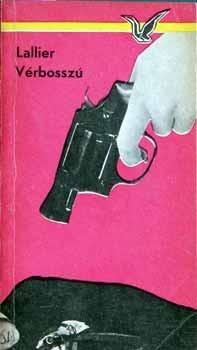 Vérbosszú [Albatrosz könyvek]  by  Bernard-Paul Lallier