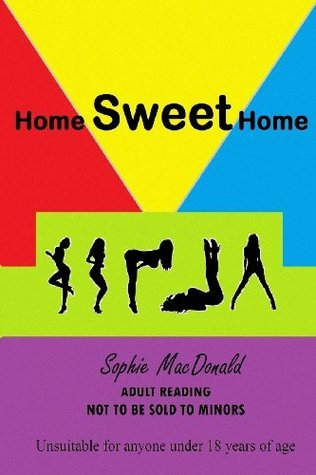 Home Sweet Home Sophie MacDonald