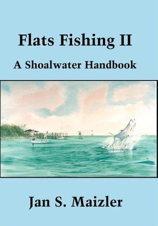 Flats Fishing II  by  Jan Maizler