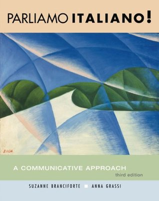 Parliamo Italiano!, with Cd Plus Workbook Webcard  by  Suzanne Branciforte