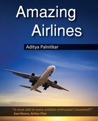 Amazing Airlines  by  Aditya Palnitkar