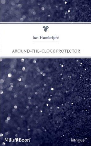 Around-The-Clock Protector Jan Hambright