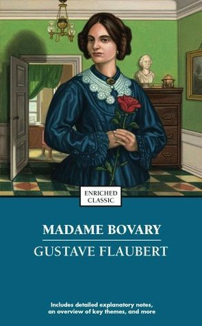 Madame Bovary (Enriched Classics  by  Gustave Flaubert