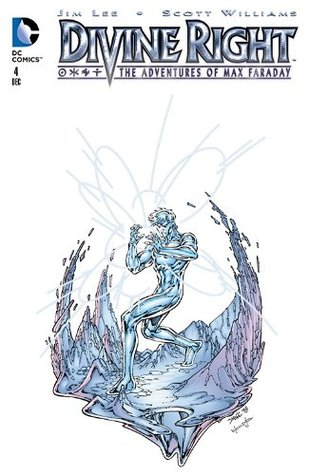 Divine Right #4  by  Jim Lee
