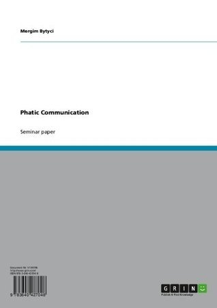 Phatic Communication Mergim Bytyci