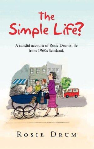 The Simple Life? Rosie Drum
