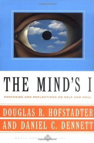 The Minds I Fantasies And Reflections On Self & Soul Daniel C. Dennett