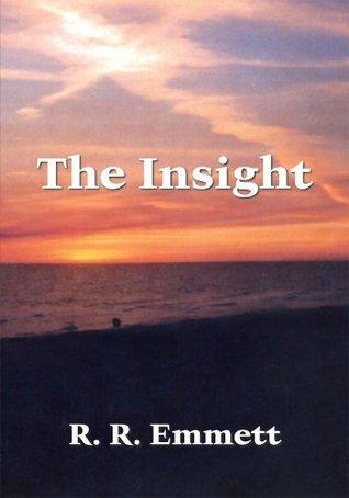 The Insight  by  R. R. Emmett