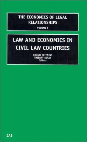 Law and Economics in Civil Law Countries (The Economics of Legal Relationships)  by  Bruno Deffains