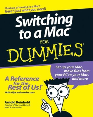 Switching to a Mac For Dummies (For Dummies Arnold Reinhold