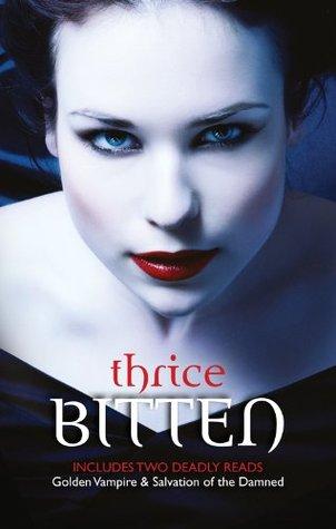 Thrice Bitten.../Golden Vampire/Salvation Of The Damned Linda Thomas-Sundstrom
