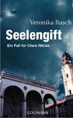 Seelengift (Clara Niklas-Reihe, #3) Veronika Rusch