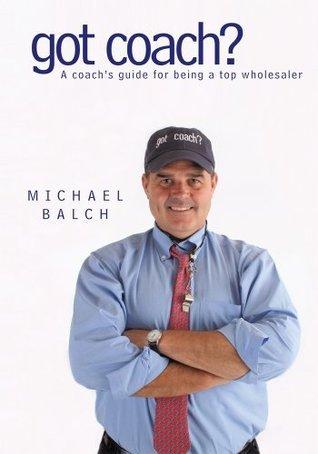got coach?  by  Michael Balch