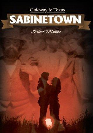 Sabinetown  by  Robert Beddoe