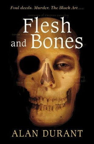 Flesh And Bones  by  Alan Durant