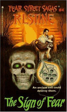 The Sign of Fear (Fear Street Saga #4)  by  R.L. Stine
