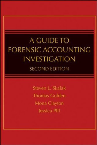A Guide to Forensic Accounting Investigation Steven L. Skalak