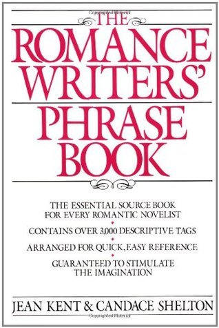 Romance Writers Phrase Book Jean Kent