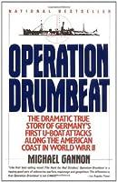 Operation Paukenschlag : der deutsche U-Boot-Krieg gegen die USA  by  Michael Gannon