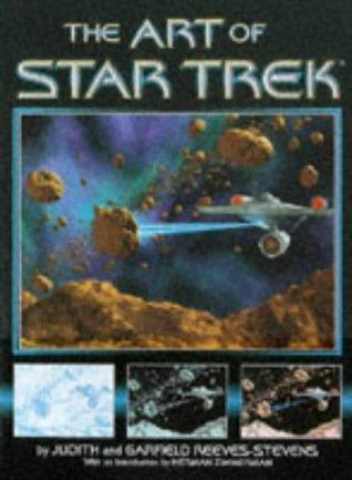 The Art of Star Trek (Classic Star Trek ): The Art of Star Trek Garfield Reeves-Stevens