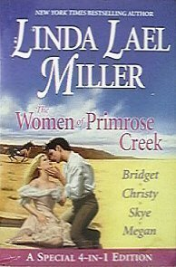 The Women of Primrose Creek (Women of Primrose Creek, #1-4) Linda Lael Miller