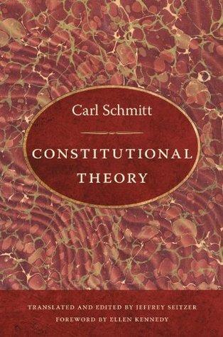 Constitutional Theory (e-Duke books scholarly collection.) Carl Schmitt