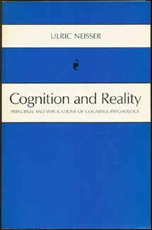 Cognition and Reality Ulric Neisser